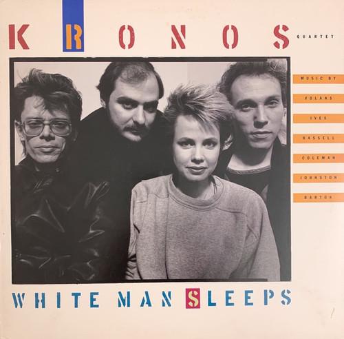 Kronos Quartet - White Man Sleeps (NM USA promo copy)