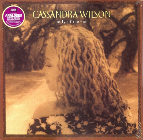 Cassandra Wilson - Belly Of The Sun ( Limited Edition Audiophile Series)