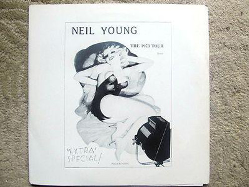 """Neil Young - The 1973 Tour  """"Extra Special!"""""""