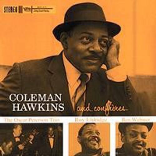 Coleman Hawkins - And Confreres