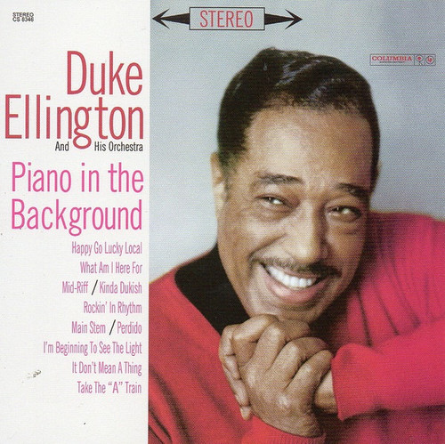 Duke Ellington And His Orchestra - Piano In The Background ( Speakers Corner)