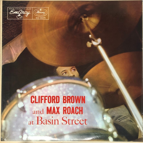 Clifford Brown / Max Roach - At Basin Street (Canadian Mono)