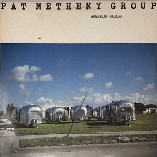 Pat Metheny Group - American Garage (US RL Masterdisk)