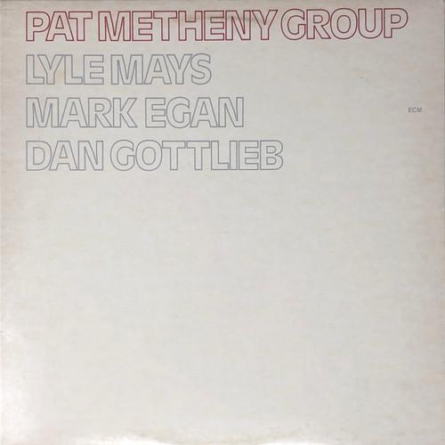 Pat Metheny Group - Pat Metheny Group (US Pressing)