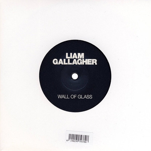 """Liam Gallagher - Wall of Glass (Limited Second Edition 7"""" Single + Etching)"""