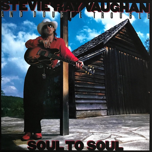 Stevie Ray Vaughan & Double Trouble - Soul To Soul ( Music on Vinyl)
