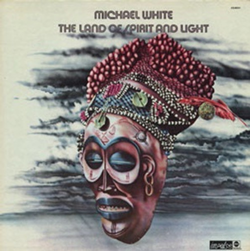 Michael White - The Land Of Spirit And Light (Promo copy)