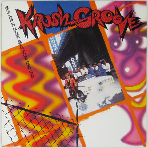 Various – Krush Groove (Music From The Original Motion Picture Soundtrack)