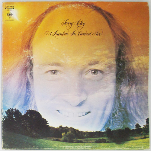 Terry Riley ‎– A Rainbow In Curved Air