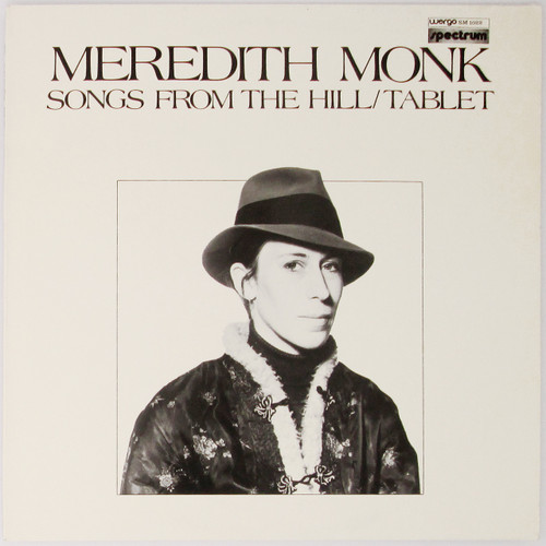 Meredith Monk – Songs From The Hill / Tablet