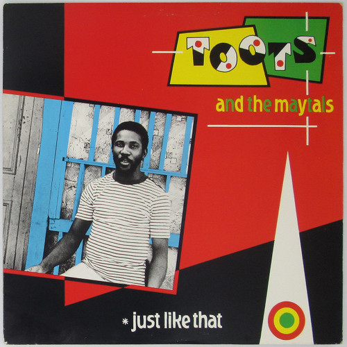 Toots & The Maytals ‎– Just Like That