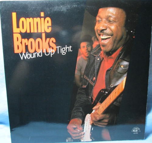 Lonnie Brooks - Wound Up Tight