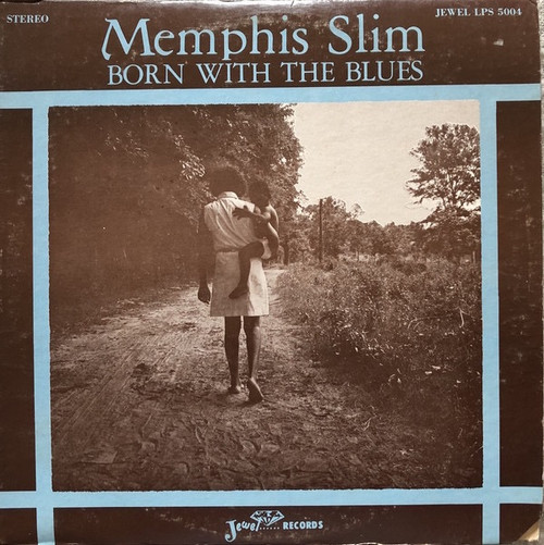 Memphis Slim - Born With The Blues