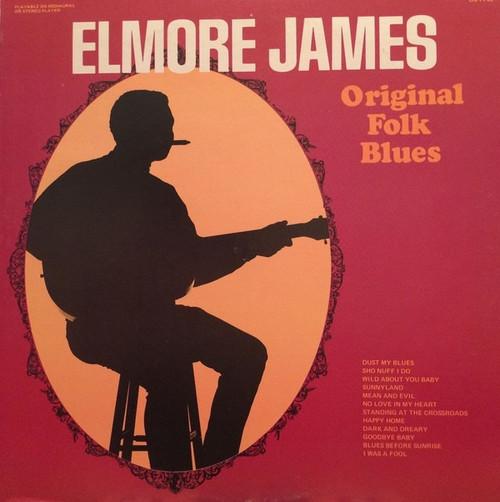 Elmore James - Original Folk Blues