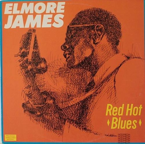 Elmore James - Red Hot Blues