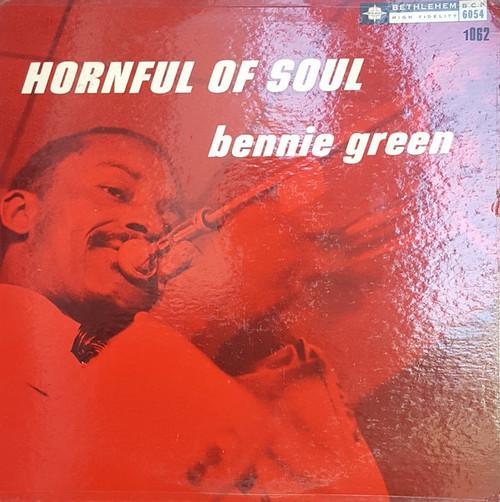 Bennie Green Hornful Of Soul LP Bethlehem DG 6054 Mal Waldron Art Taylor