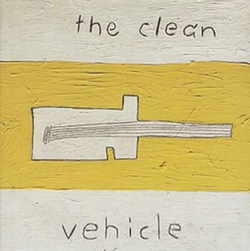 "The Clean - Vehicle ( with 12"" EP)"
