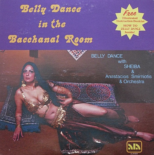 Anastacios Smirniotis And His Orchestra - Belly Dance In The Bacchanal Room