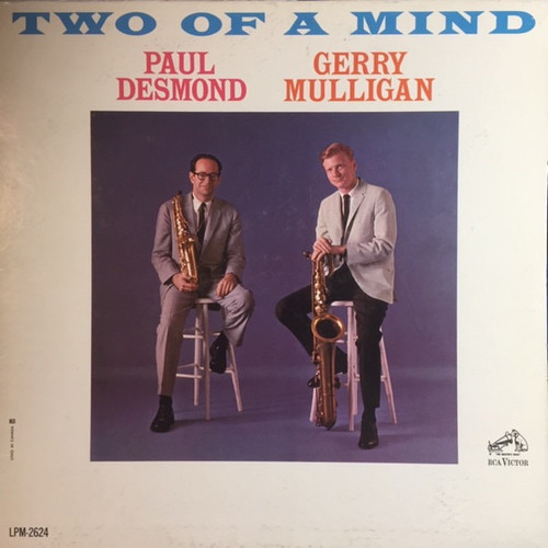 Paul Desmond - Two Of A Mind ( 1963 Mono)