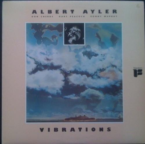Albert Ayler - Vibrations