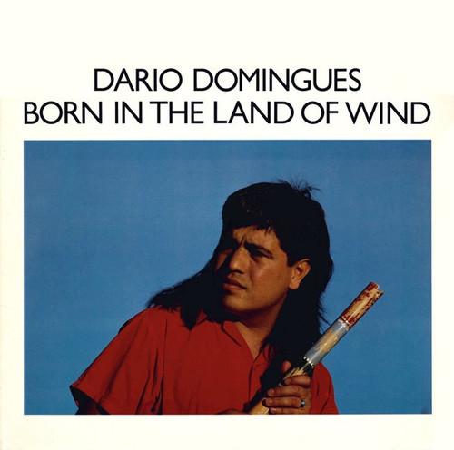 Dario Domingues - Born In The Land Of Wind