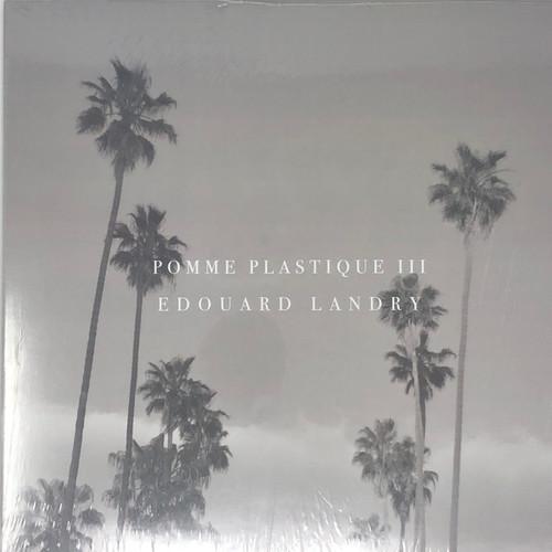 Edouard Landry - Pomme Plastique III