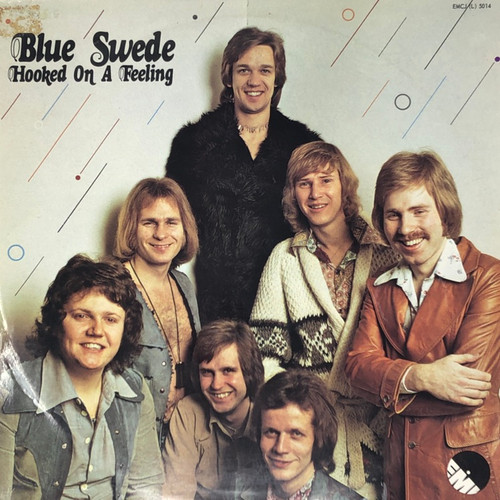 Blue Swede - Hooked on a Feeling (Swedish Pressing)