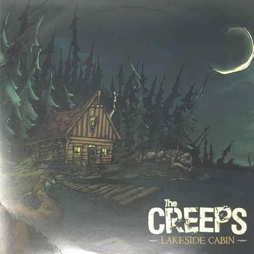 The Creeps - Lakeside Cabin