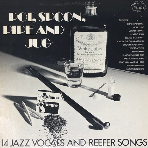 Various - Pot, Spoon, Pipe And Jug - 14 Jazz Vocals And Reefer Songs