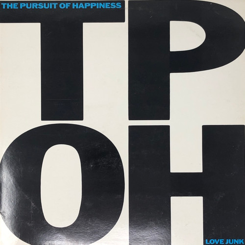 The Pursuit Of Happiness - Love Junk (1988 Original Canadian Press)
