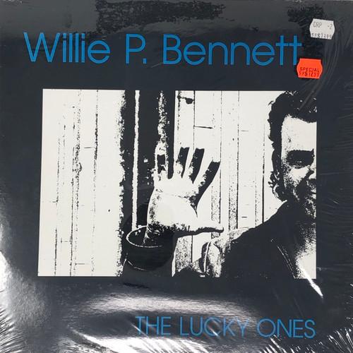 Willie P. Bennett - The Lucky Ones (In Open Shrink)