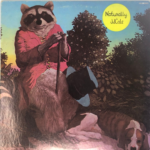 J.J. Cale - Naturally (Late 70's Reissue)