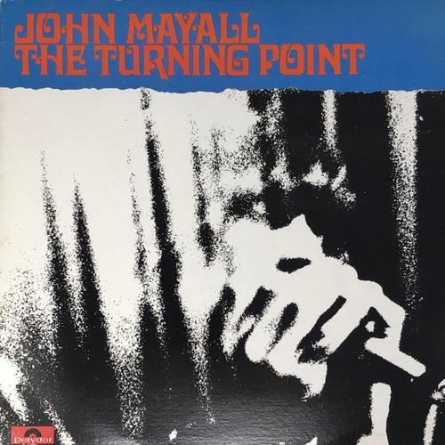 John Mayall - The Turning Point (Late 70's Reissue)