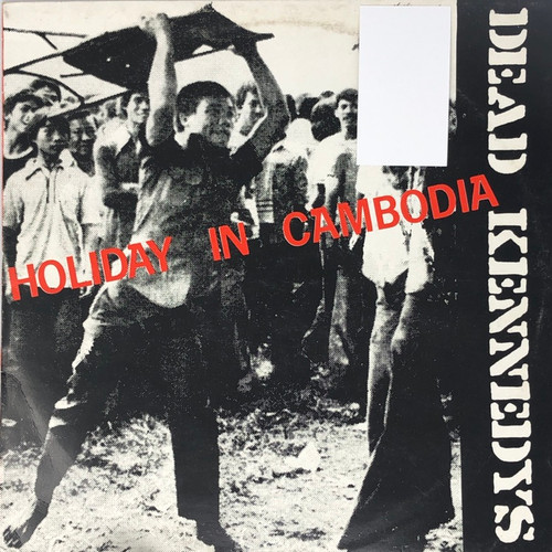 """Dead Kennedys - Holiday in Cambodia (12"""" Single UK Press Made in France)"""