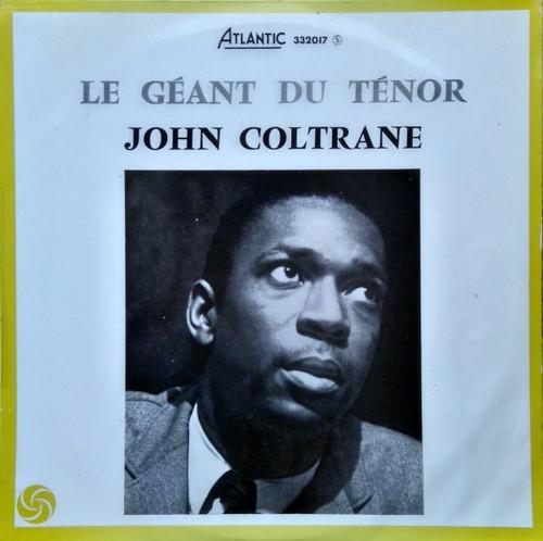 John Coltrane - Le Géant Du Ténor