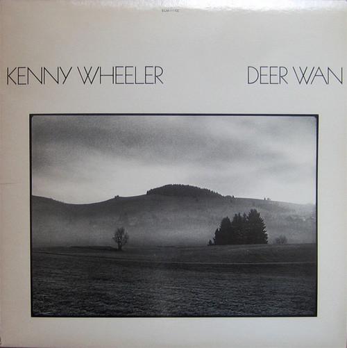 Kenny Wheeler - Deer Wan