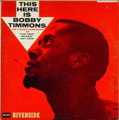 Bobby Timmons - This Here Is Bobby Timmons ( 1960 Riverside Mono Deep groove)