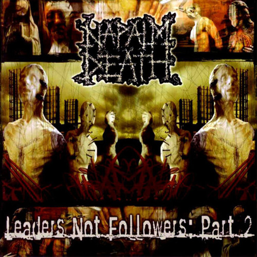 Napalm Death - Leaders Not Followers: Part 2 (2015 orange wax)