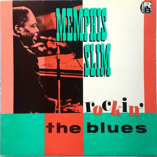 Memphis Slim - Rockin' The Blues (UK)