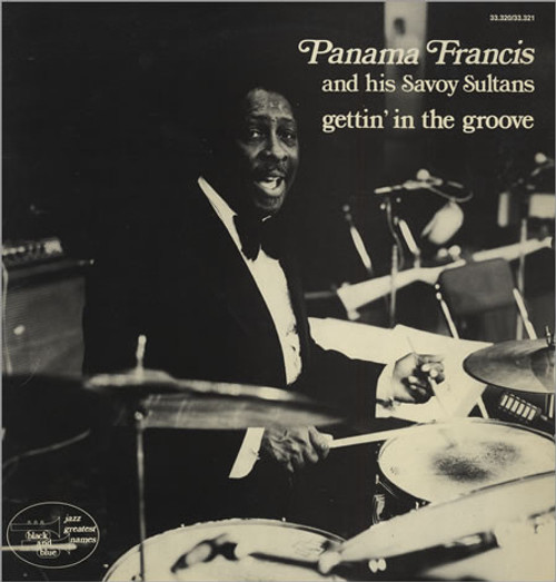 Panama Francis and his Savoy Sultans - Gettin' In The Groove