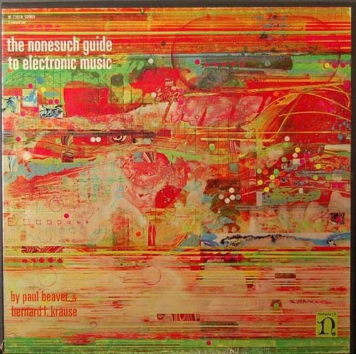 Beaver & Krause - The Nonesuch Guide To Electronic Music