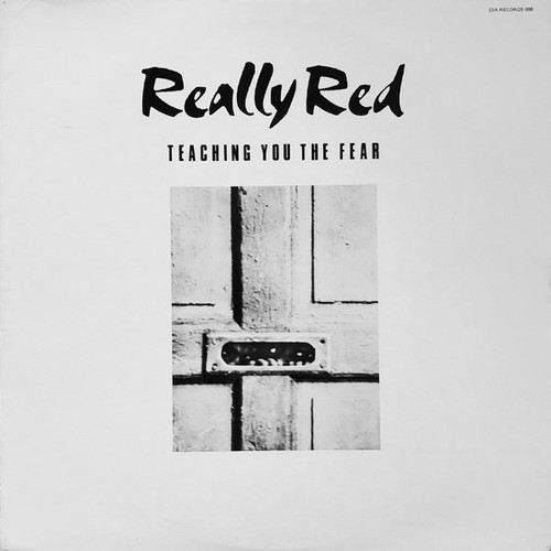 Really Red - Teaching You The Fear (1981 1st press with insert)