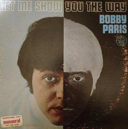 Bobby Paris - Let Me Show You The Way (USA promo)