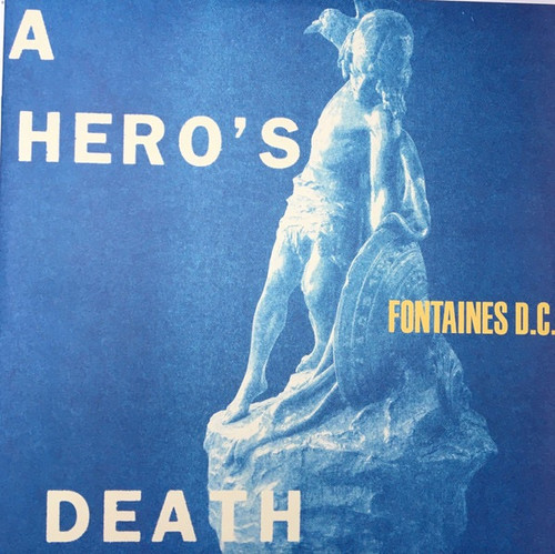 Fontaines D.C. - A Hero's Death ( Deluxe Edition 45 RPM)