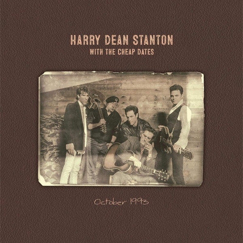 Harry Dean Stanton and the Cheap Dates - October 1993
