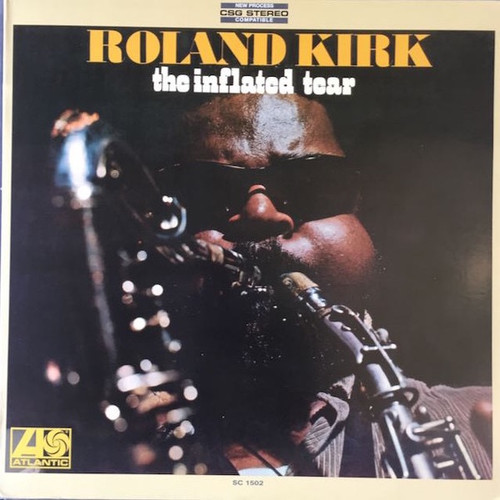 Roland Kirk - The Inflated Tear