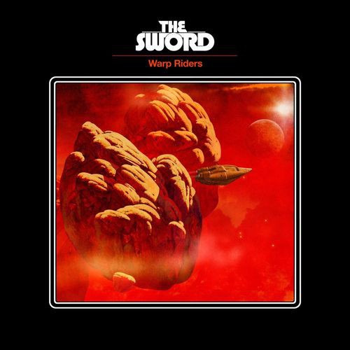 The Sword - Warp Riders