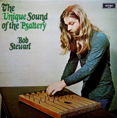 Bob Stewart - The Unique Sound Of The Psaltery (1975 UK pressing)