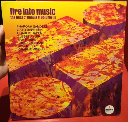 Various - Fire Into Music - The Best Of Impulse! Volume III (promo copy)