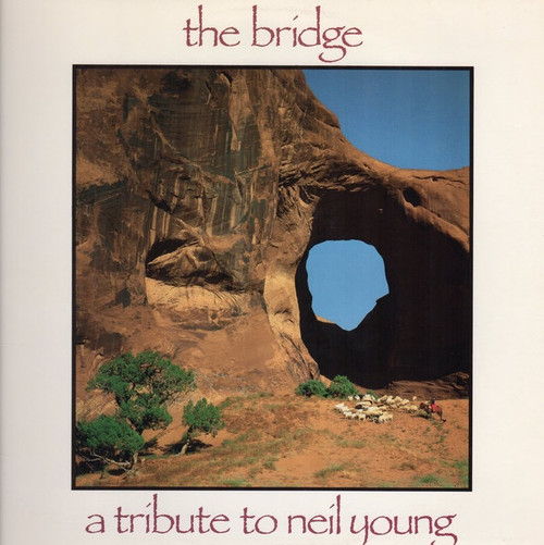 Various - The Bridge - A Tribute To Neil Young (NM/NM)